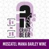 Moscatel Mania Barley Wine