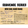 Sequence Series #010 – New Oak Aged Quad